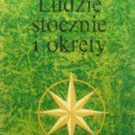 LUDZIE STOCZNIE I OKRĘTY Mieczysław Filipowicz