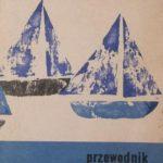 WISŁA PRZEWODNIK DLA TURYSTÓW WODNYCH Stanisław Szymborski