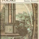 WISŁA W DZIEJACH POLSKI Stanisław Gierszewski