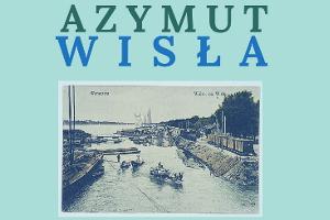 Azymut: Wisła