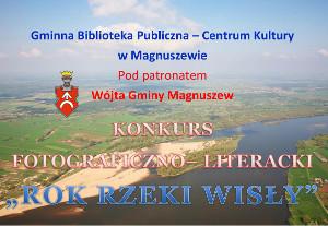 """Konkurs fotograficzno-literacki """"Rok Rzeki Wisły"""""""