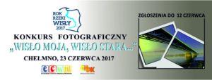 """Ogólnopolski konkurs fotograficzny """"Wisło moja, Wisło stara…"""""""