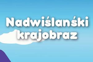 """Międzyfilialny Konkurs Plastyczny """"Nadwiślański Krajobraz"""""""