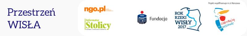 Baner Przestrzeń Wisła loga na banerze: ngo.pl, Informator Stolicy, Fundacja PKO Banku Polskiego, Fundacja Pok Rzeki Wisły 2017, Zakochaj się w Warszawie